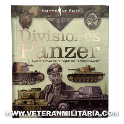 Panzer divisions. The shock forces of the Wehrmacht