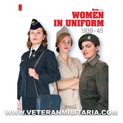 WOMEN IN UNIFORM 1939-45