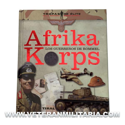 Afrika Korps The Warriors of Rommel