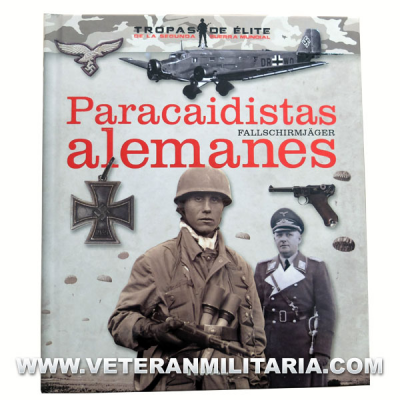 German paratroopers. Fallschirmjäger (Spanish book)