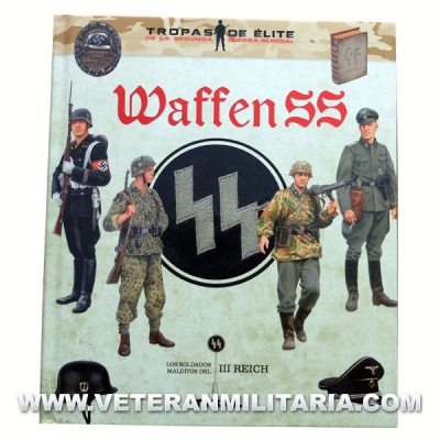 Waffen SS. Cursed soldiers of the Third Reich. Spanish book