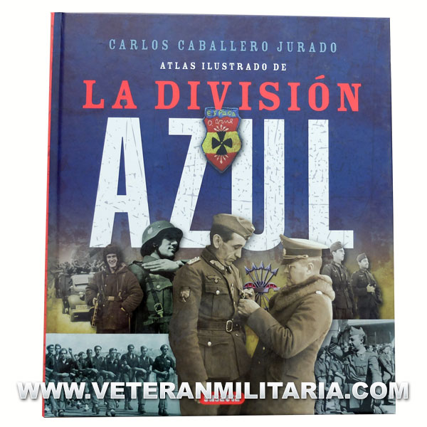 Illustrated Atlas of the Blue Division (Spanish book)